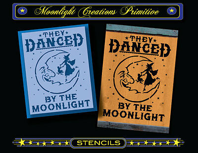 Primitive Stencil~THEY DANCED BY THE MOONLIGHT~Witch & Cat MOON Stars Magic - Moonlight The Halloween Cat Crafts