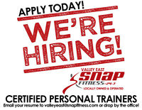 NOW HIRING - VALLEY EAST SNAP FITNESS