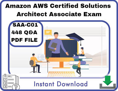 Amazon AWS Certified Solutions Architect Associate Exam, 448Q&A, PDF FILE!  Lat