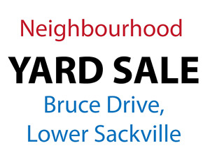 Neighbourhood Yard Sale - Bruce Drive