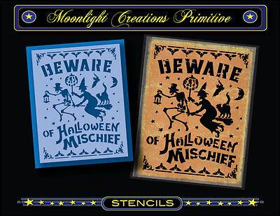 Halloween Stencil~BEWARE OF HALLOWEEN MISCHIEF~Witch Cats Bats Pumpkin Moon Crow - Halloween Bats Stencils