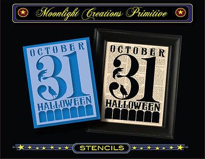 Halloween Stencil~OCTOBER 31 HALLOWEEN~Classic Vintage Style Font Crows ](31 October Halloween)