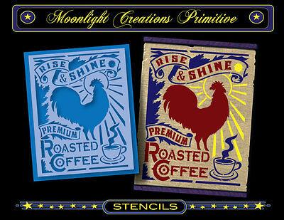 Primitive Stencil~Vintage~RISE & SHINE COFFEE~Rooster Roasted Premium Java Latte