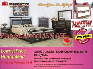 Additional 15% OFF On ALL Brand New Canadian-Made Solid Wood Customized Bedroom Set@New Direction Home Furnishings