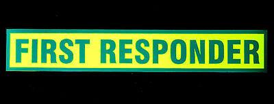 First Responder Green Fluorescen Magnetic Sign