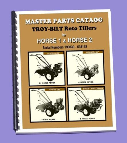TROY-BILT HORSE 1 & Horse 2 - Parts Manual - 46 pages of must have info!