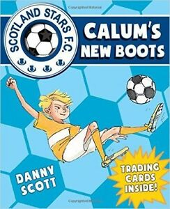 NEW Calum's New Boots (Young Kelpies) by Danny Scott