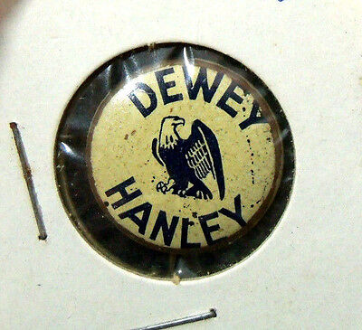 "Political Pinback Button (352) ""DEWEY HANLEY"" Thomas Dewey Hanley New York 1946"