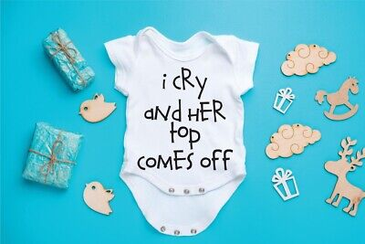 I Cry, Her Top Comes Off, Funny Baby Gerber Onesie, Breast Feeding - Funny Breastfeeding Onesies