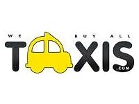 Taxi for sale ? Call us for the best valuation nationwide - Cash paid - Hassle free sale E7,M8