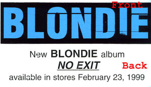 Blondie No Exit 2-sided promo guitar sticker (Feb. 1999) New + Debbie Harry