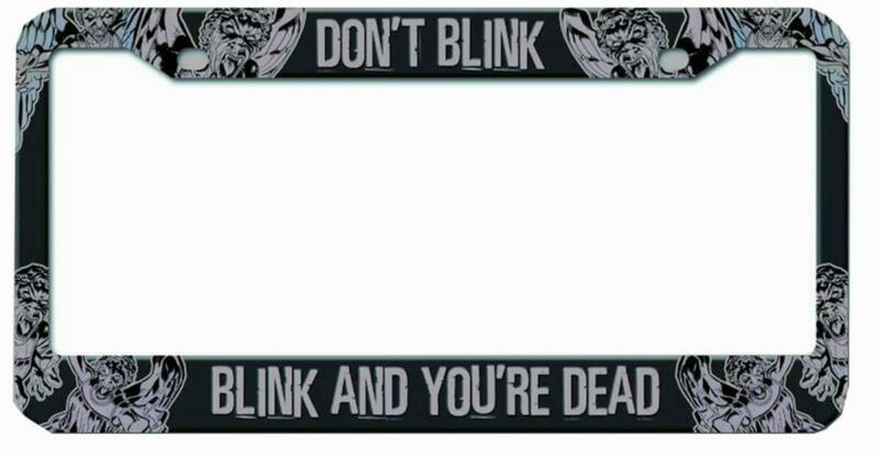 """Doctor Who Licence Plate Frame """"Don't Blink Blink And You Are Dead"""""""