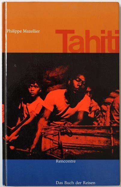 Philippe Mazellier 1960 TAHITI history book