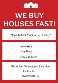 We Buy Any Houses Fast!