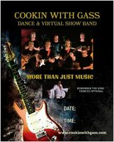 """""""COOKIN WITH GASS"""" DANCE & VIRTUAL SHOW BAND"""