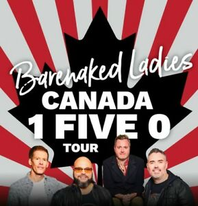 FRONT ROW SEATS - BareNaked Ladies Sold out show - Rebeccah Cohn