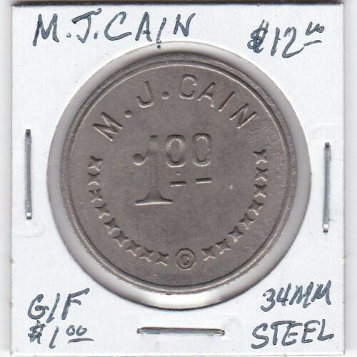 Token - M.J. Cain - Ingle System - G/F $1 - 34 MM Steel