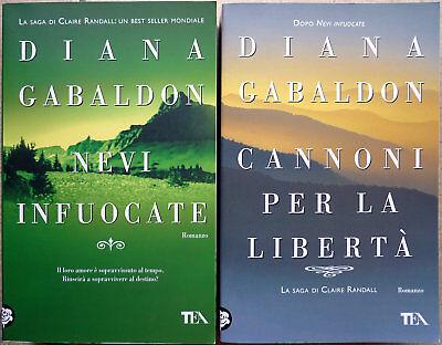 Diana Gabaldon, Nevi infuocate / Cannoni per la libertà, Ed. TEA, 2010