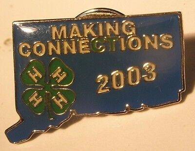 4H Making Connections 2003 Vintage Lapel Pin state fair four clover Connecticut