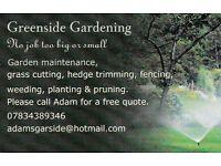 Garden maintenance, General gardening, fencing, full landscaping, no job too big or small.