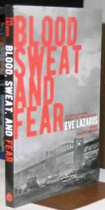 Blood, Sweat and Fear by Eve Vance Lazarus SIGNED