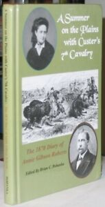 A Summer on the Plains with Custer's 7th Cavalry: SIGNED