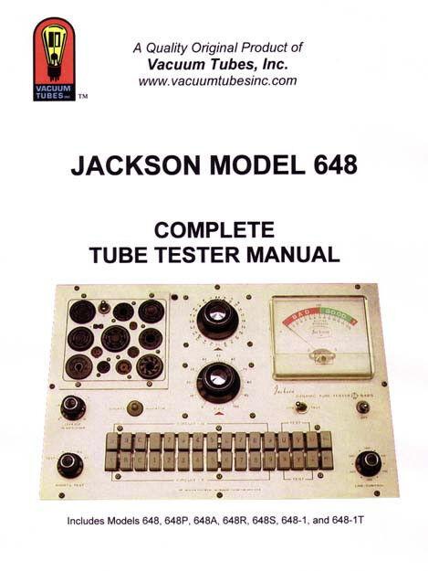 The Jackson Model 648 Complete Tube Tester Manual