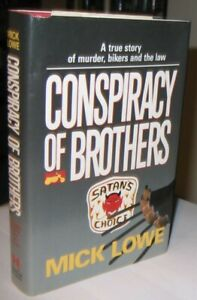 Conspiracy of Brothers: A True Story of Murder, Bikers & the Law