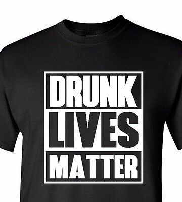 #Drunk Lives Matter T-Shirt Long Short Sleeve St Patricks Day Funny Gift Tee