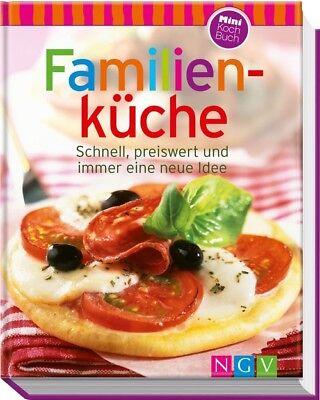 Familienküche (Minikochbuch): Schnell, preiswert und immer eine neue Idee -