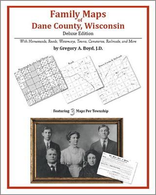 Family Maps Dane County Wisconsin Genealogy WI Plat