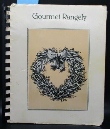 Gourmet Rangely; Cookbook, Rangely, Western Colorado, Rural Ranch Cooking