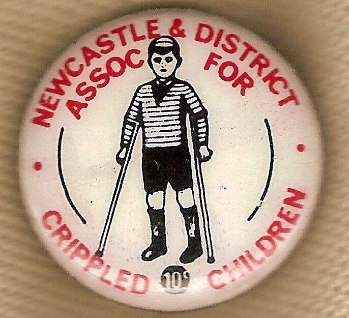 TIN BADGE - NEWCASTLE & DIST. ASSOC.  FOR CRIPPLED CHILDREN, 10 CENTS