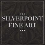 Silverpoint Fine Art