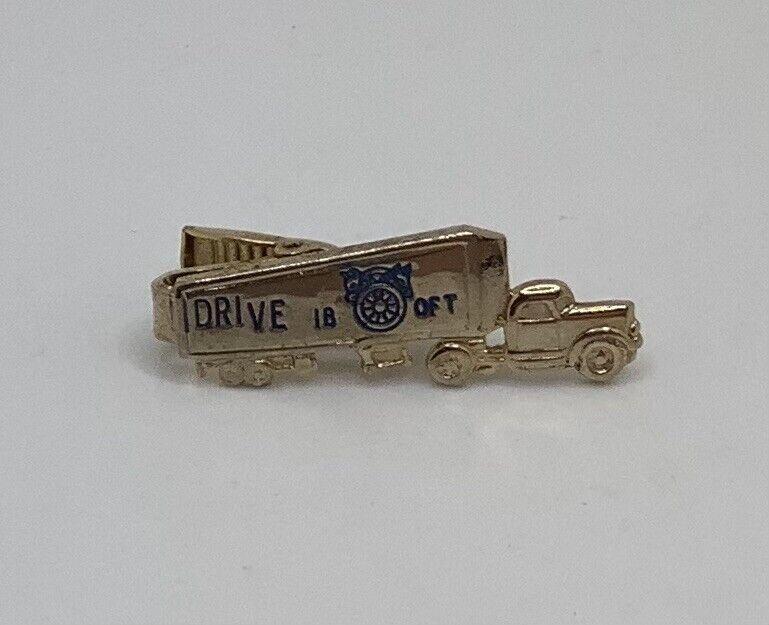 Vintage I Drive I B of T International Brotherhood of Teamsters Truck Tie Clasp