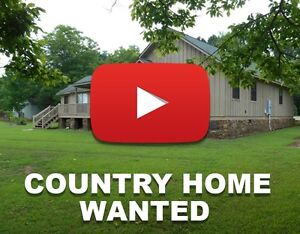 Country Home Needed