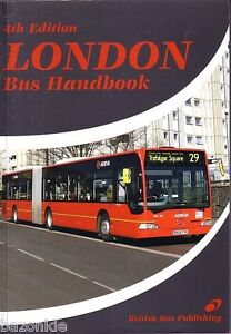 London Bus Handbook 4th Edition 2009,  Capital Transport, ISBN 9781904875468