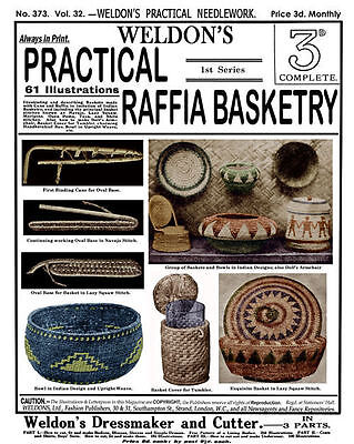 Weldon's 2D #373 c.1916 Instruction Book How to Make Raffia Indian Style Baskets