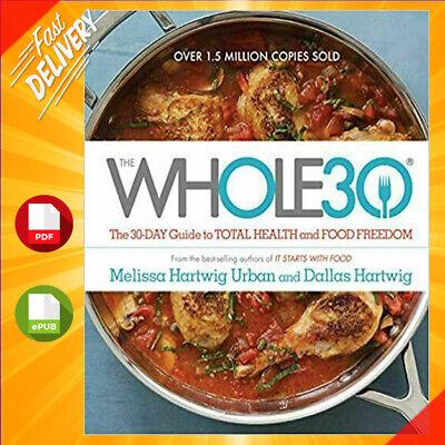 The Whole30 by Melissa Hartwig Urban (2015 , Digital)💯