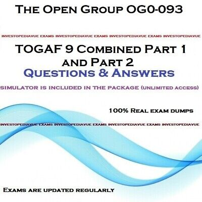The Open Group OG0-093 TOGAF 9 Combined Part 1 and Part 2 practice QA+ SIMULATOR