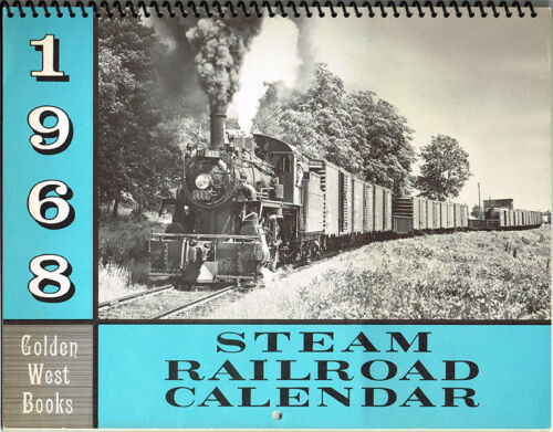 1968 STEAM RAILROAD CALENDAR by GOLDEN WEST BOOKS - CANADIAN PACIFIC COVER