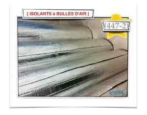 (447-2)  ISOLANT À BULLES D'AIR {0.08$ /P.C} - 24.00$ /ROULEAUX