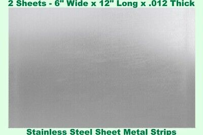 Stainless Steel Sheet Metal Strips 2 - Sheets 6 Wide X 12 Long X .012 Thick