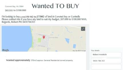 LAND WANTED 375M2 aprox wanted in Corinella Corinette bay.