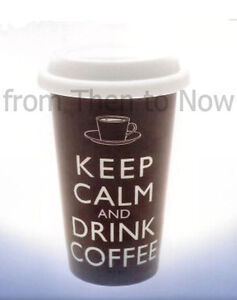 Keep Calm And Drink Coffee Thermal Insulated Ceramic Eco Cup Travel Mug Silicone