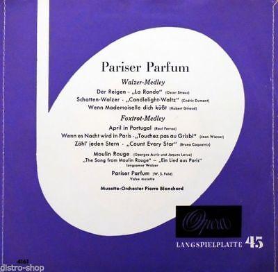 """7"""" OPERA 4161 Pariser Parfum PIERRE BLANCHARD Der Reigen / Moulin Rouge EP 1956"""