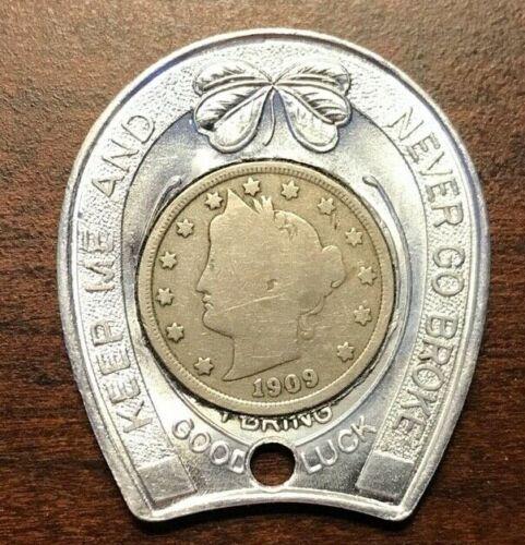 1909 Liberty V Nickel -Keep Me and Never Go Broke -Horseshoe -Token Lucky Charm