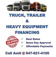 TRUCKS, TRAILER & HEAVY EQUIPMENT LOANS *** 647-821-4100