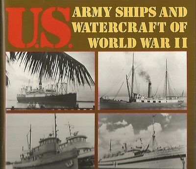 U.S. Army Ships and Watercraft of World War II David H. Grover