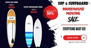 SX SURF MEGA MOVING SALE! SUPS AND SURFBOARDS UP TO 60% OFF